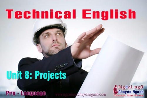 Technical English - Unit 8: Projects