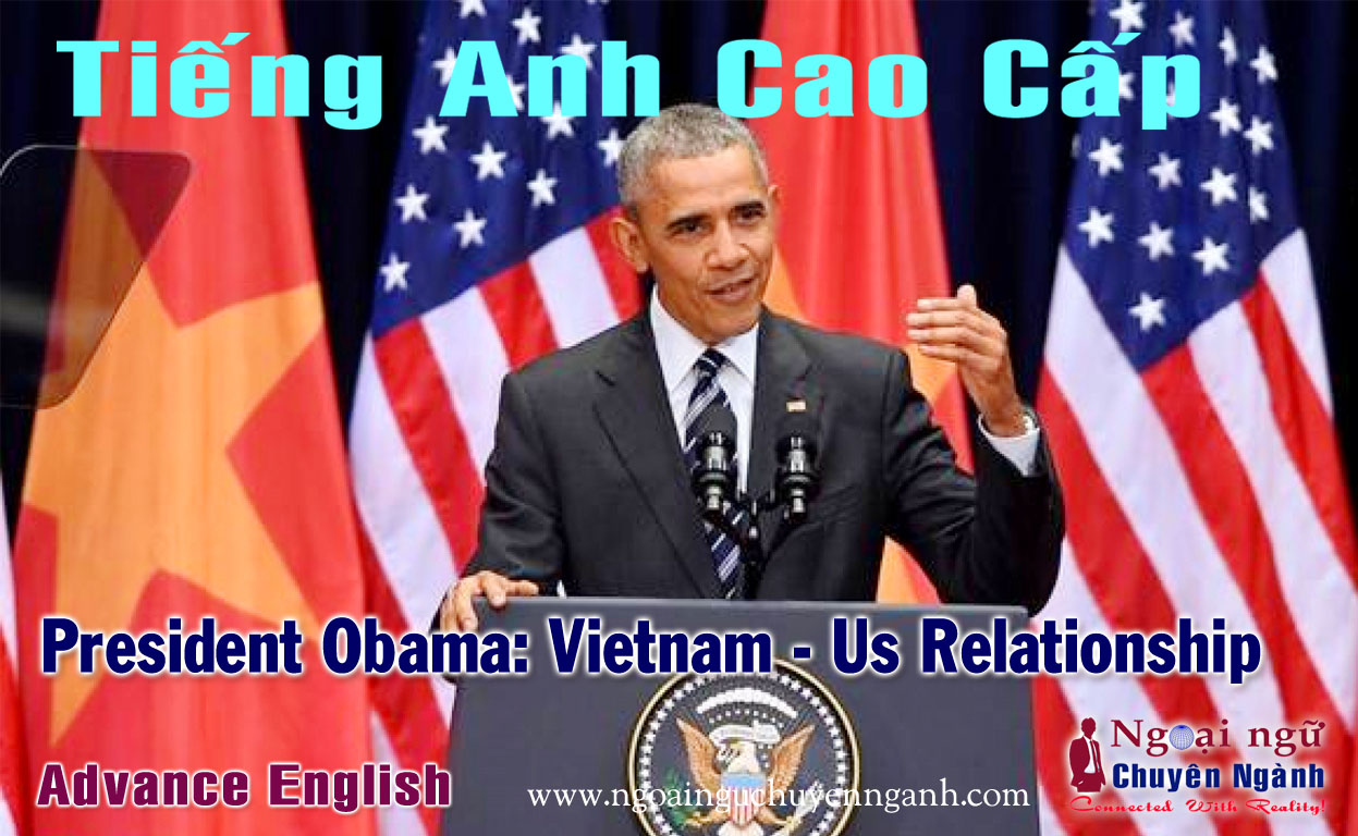 Tiếng Anh Cao Cấp: President Obama in Vietnam